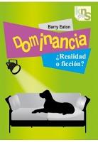portada libro dominancia realidad o ficcion educacion canina ana masoliver